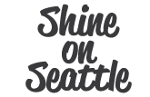 Shine on Seattle